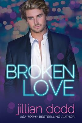 Broken Love - Jillian Dodd pdf download