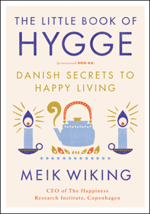 The Little Book of Hygge - Meik Wiking pdf download