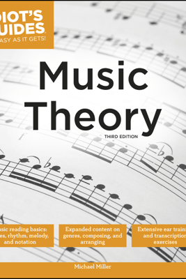 Music Theory, 3E - Michael Miller