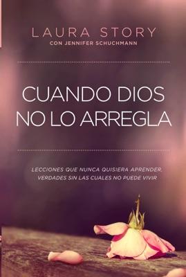 Cuando Dios no lo arregla - Laura Story pdf download