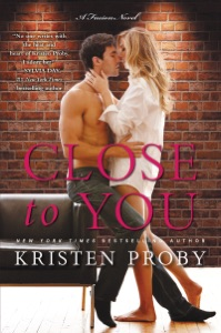 Close to You - Kristen Proby pdf download