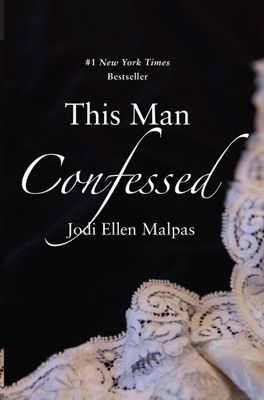 This Man Confessed - Jodi Ellen Malpas pdf download