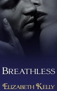 Breathless - Elizabeth Kelly pdf download