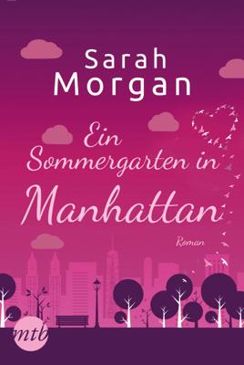 Ein Sommergarten in Manhattan - Sarah Morgan pdf download