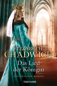Das Lied der Königin - Elizabeth Chadwick pdf download