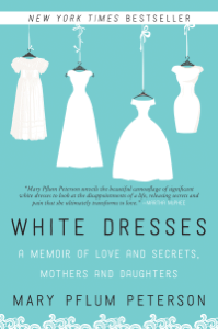 White Dresses - Mary Pflum Peterson pdf download