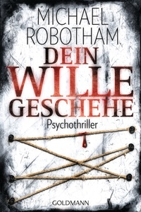 Dein Wille geschehe - Michael Robotham pdf download