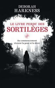 Le Livre perdu des sortilèges - Deborah Harkness pdf download