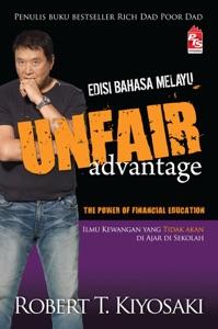 Unfair Advantage Edisi Bahasa Melayu - Robert T. Kiyosaki pdf download