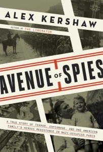 Avenue of Spies - Alex Kershaw pdf download