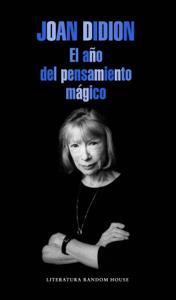 El año del pensamiento mágico - Joan Didion pdf download