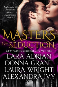 Masters of Seduction - Lara Adrian, Donna Grant, Laura Wright & Alexandra Ivy pdf download