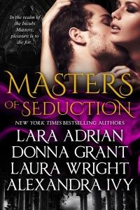 Masters of Seduction - Lara Adrian, Donna Grant, Laura Wright & Alexandra Ivy pdf download