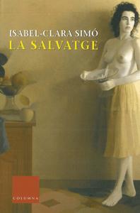 La salvatge - Jordi Van Campen Obiols & Isabel-Clara Simó Monllor pdf download