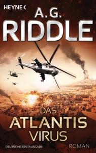 Das Atlantis-Virus - A. G. Riddle pdf download