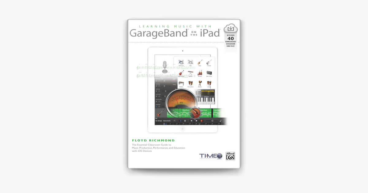 ‎Learning Music With GarageBand On the iPad on Apple Books