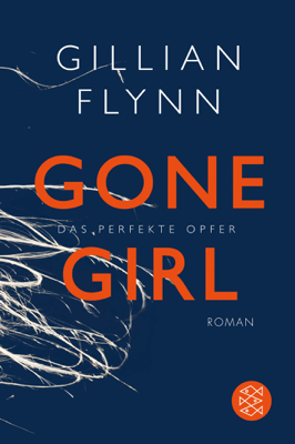 Gone Girl - Das perfekte Opfer - Gillian Flynn pdf download