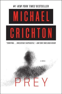 Prey - Michael Crichton pdf download