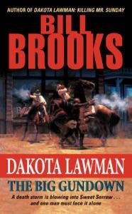 Dakota Lawman: The Big Gundown - Bill Brooks pdf download
