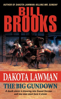 Dakota Lawman: The Big Gundown - Bill Brooks pdf download