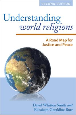 Understanding World Religions - David Whitten Smith & Elizabeth Geraldine Burr