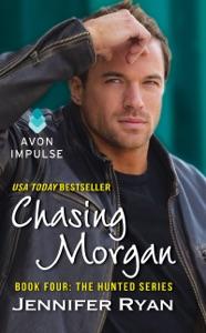 Chasing Morgan - Jennifer Ryan pdf download