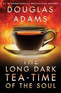 The Long Dark Tea-Time of the Soul - Douglas Adams pdf download