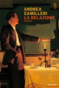 La relazione - Andrea Camilleri pdf download