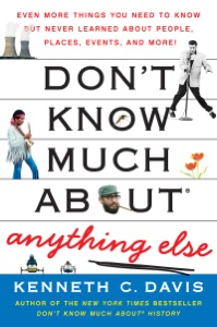Don't Know Much About Anything Else - Kenneth C. Davis pdf download