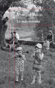 Lo más extraño - Manuel Rivas pdf download