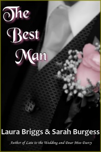 The Best Man - Laura Briggs & Sarah Burgess pdf download