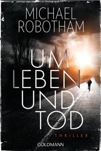 Um Leben und Tod - Michael Robotham pdf download