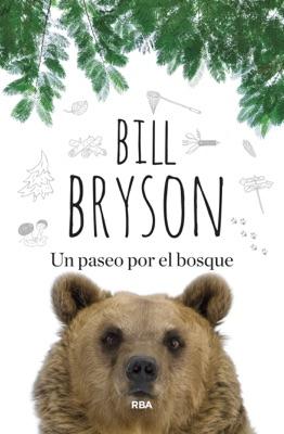 Un paseo por el bosque - Bill Bryson pdf download