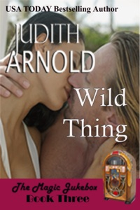 Wild Thing: A good girl. A bad boy. A magic song. - Judith Arnold pdf download