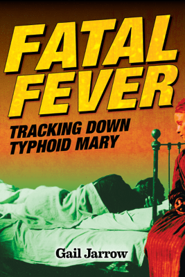Fatal Fever - Gail Jarrow