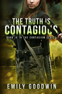 The Truth is Contagious (The Contagium Series Book 4) - Emily Goodwin pdf download