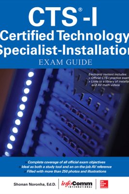 CTS-I Certified Technology Specialist-Installation Exam Guide - AVIXA Inc.