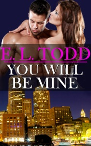 You Will Be Mine (Forever and Ever #7) - E. L. Todd pdf download