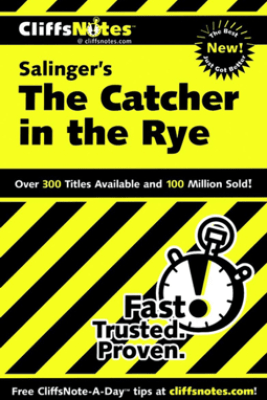 CliffsNotes on Salinger's The Catcher in the Rye - Stanley P. Baldwin