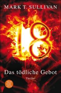18 - Das tödliche Gebot - Mark T. Sullivan pdf download