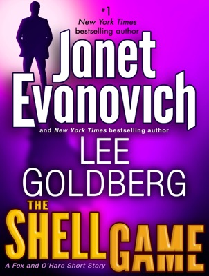 The Shell Game: A Fox and O'Hare Short Story - Janet Evanovich & Lee Goldberg pdf download