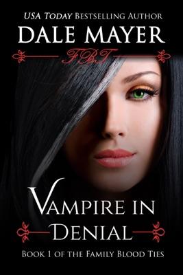 Vampire in Denial - Dale Mayer pdf download