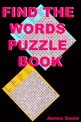 Find The Words Puzzle Book - James David