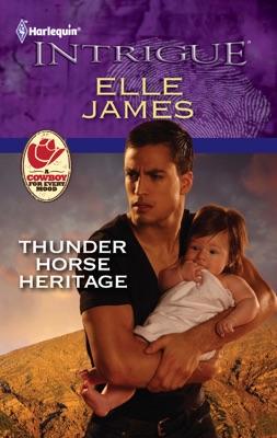 Thunder Horse Heritage - Elle James pdf download