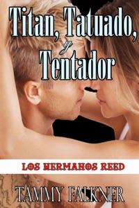 Titan, Tatuado, y Tentador - Tammy Falkner pdf download