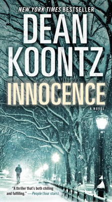 Innocence (with bonus short story Wilderness) - Dean Koontz pdf download