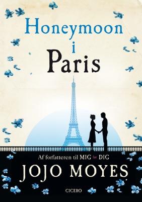 Honeymoon i Paris - Jojo Moyes pdf download