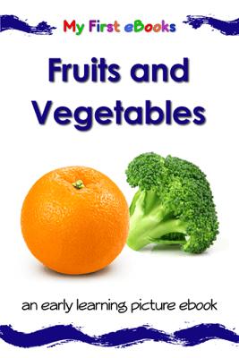 Fruits and Vegetables - Karen Bryant-Mole