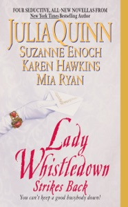 Lady Whistledown Strikes Back - Julia Quinn, Karen Hawkins, Suzanne Enoch & Mia Ryan pdf download
