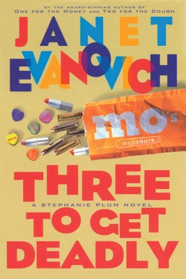 Three To Get Deadly - Janet Evanovich pdf download
